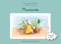 Claire Morot-Sir - Moussonette.