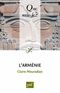 Claire Mouradian - L'Arménie.