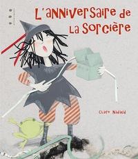 Claire Nadaud - L'anniversaire de la sorcière.