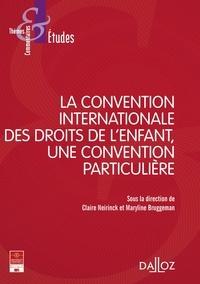 Claire Neirinck et Maryline Bruggeman - La Convention internationale des droits de l'enfant (CIDE), une convention particulière.