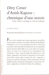 Claire Noble - Dirty Corner d'Anish Kapoor : chronique d'une oeuvre - Entre violence artistique et violence politique.