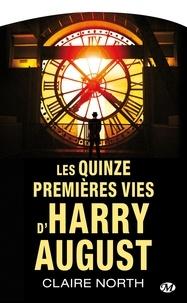 Claire North - Les quinze premières vies d'Harry August.