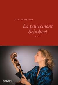Claire Oppert - Le pansement Schubert.