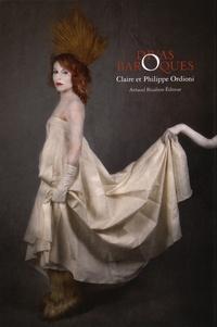 Claire Ordioni et Philippe Ordioni - Divas baroques.