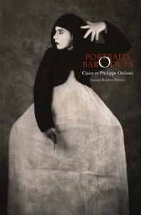 Claire Ordioni et Philippe Ordioni - Portraits baroques.