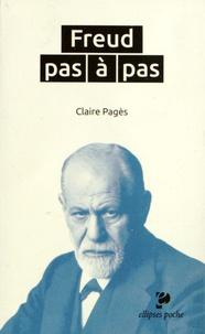 Claire Pagès - Freud pas à pas.