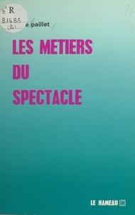 Claire Paillet - Les métiers du spectacle.