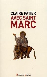 Claire Patier - Avec saint Marc - Lecture méditée au fil des dimanches de l'année liturgique B.