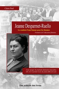 Claire Paul - Jeanne Ruello Desparmet.