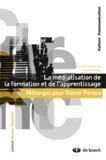 Claire Peltier - La médiatisation de la formation et de l'apprentissage - Mélanges pour Daniel Peraya.