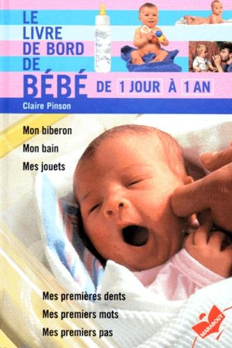 Claire Pinson - Le livre de bord de bébé.