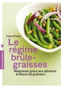 Claire Pinson - Le régime brûle graisses.