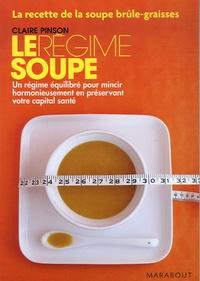 Claire Pinson - Le régime soupe.