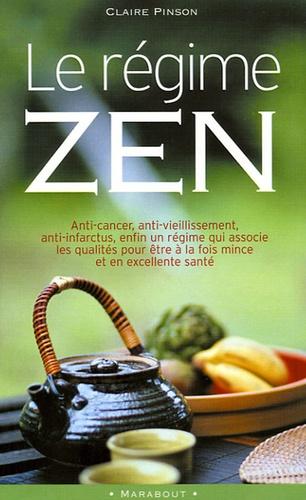 Claire Pinson - Le régime zen.