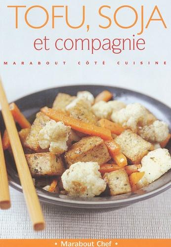 Claire Pinson - Tofu, soja et cie.