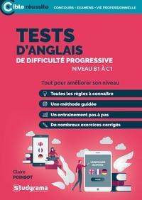 Claire Poinsot - Tests d'anglais de difficulté progressive - Niveaux B1-B2.