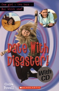 Claire Powell - Date with Disaster!. 1 CD audio