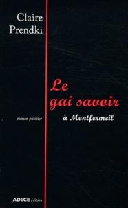 Claire Prendki - Le gai savoir - A Montfermeil.