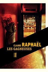 Claire Raphaël - Les gagneuses.