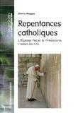 Claire Reggio - Repentances catholiques - L'Eglise face à l'Histoire (1990-2010).
