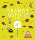 Claire Renaud et Virginie Guérin - La grande histoire de mes 4 ans.