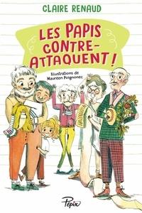 Claire Renaud - Les papis contre-attaquent.