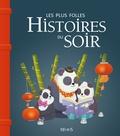 Claire Renaud et Vincent Villeminot - Les plus folles histoires du soir.
