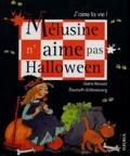 Claire Renaud - Mélusine n'aime pas Halloween.