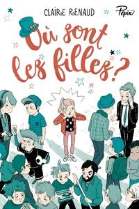 Claire Renaud - Où sont les filles ?.