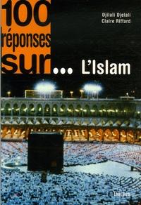 Claire Riffard et Djilali Djelali - L'islam.