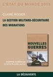 Claire Rodier - Chapitre l'Etat du monde 2015. La gestion militaro-sécuritaire des migrations.