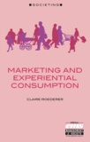 Claire Roederer - Marketing and experiential consumption.