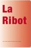 Claire Rousier - La Ribot - 2 volumes.
