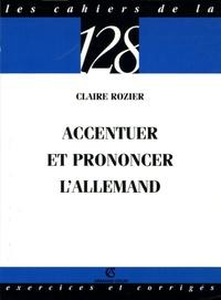 Claire Rozier - Accentuer et prononcer l'allemand.