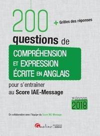 Claire Ryan et Nigel Bath - 200 questions de compréhension et expression écrite en anglais pour s'entraîner au Score IAE-Message.