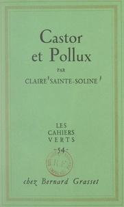 Claire Sainte-Soline - Castor et Pollux.