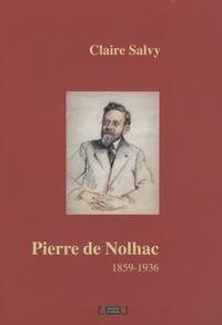 Claire Salvy - Pierre de Nolhac - (1859-1936).
