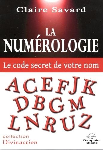 La Numérologie  - Le code secret de votre nom