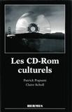 Claire Scholl et Patrick Pognant - Les CD-ROM culturels.