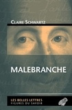 Claire Schwartz - Malebranche.