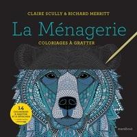 Claire Scully et Richard Merritt - La ménagerie - Avec un stylet.