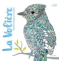 Claire Scully et Richard Merritt - La Volière - Portraits d'oiseaux à colorier.