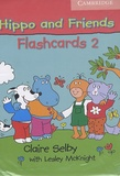 Claire Selby et Lesley McKnight - Hippo and Friends 2 - Flashcards 2.