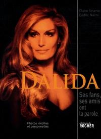 Claire Séverac et Cédric Naïmi - Dalida - Ses fans, ses amis ont la parole....