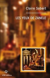 Claire Sobert - Les yeux de Zanele.