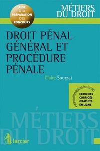 Claire Sourzat - Droit pénal général et procédure pénale.