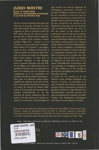 Judei Nostri. Juifs et chrétiens dans la couronne d'Aragon à la fin du Moyen Age