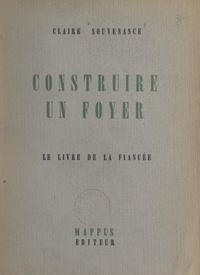 Claire Souvenance - Construire un foyer - Le livre de la fiancée.