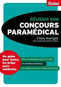 Claire Souvigné - Réussir son coucours paramédical.