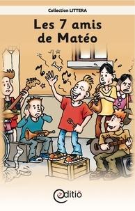 Claire St-Onge et Pierre Berthiaume - Les 7 amis de Matéo - Matéo.